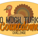 Too Much Turkey Countdown