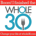 My Whole30 Transformation – Paleo, Yo